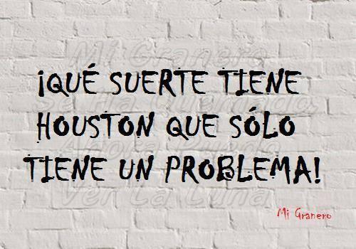 que suerte tiene el tio de houston que solo tiene un problema top humor en  redes sociales hoy | www.yeclaofertas.com
